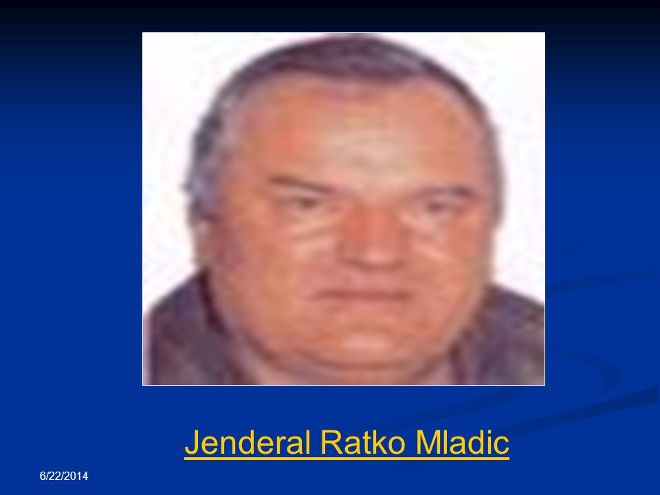 Jenderal Ratko Mladic 4/3/2017