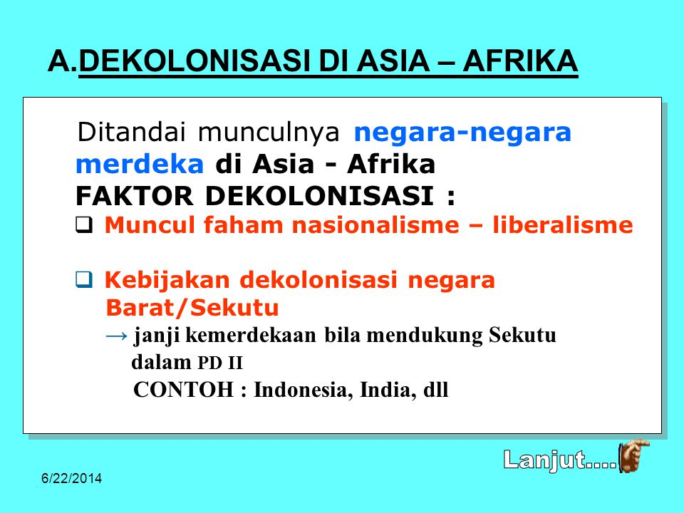 Lanjut.... DEKOLONISASI DI ASIA – AFRIKA