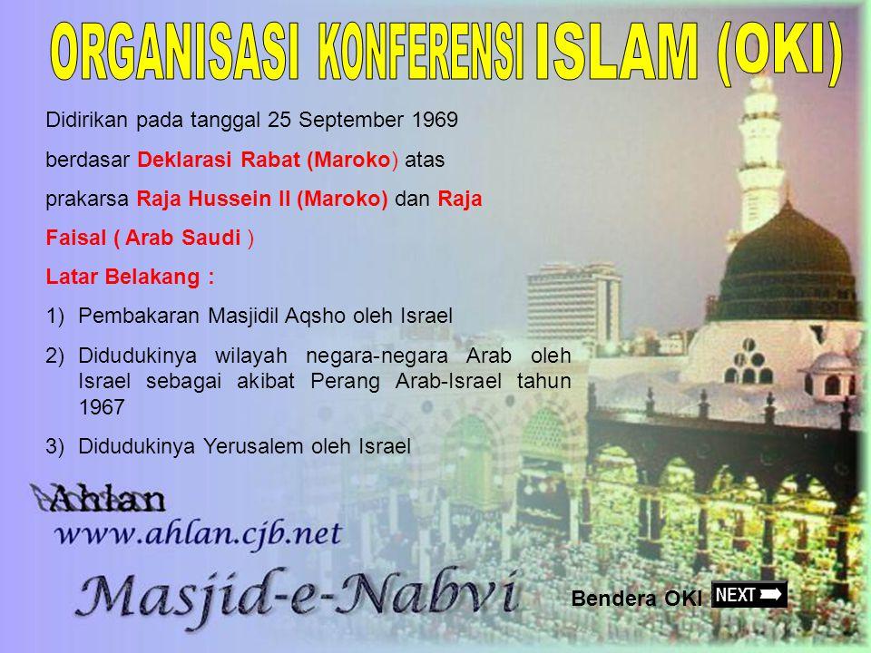 (OKI) ORGANISASI KONFERENSI ISLAM