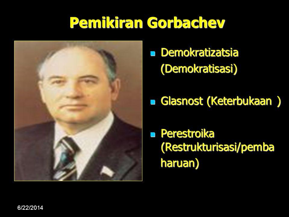 Pemikiran Gorbachev Demokratizatsia (Demokratisasi)