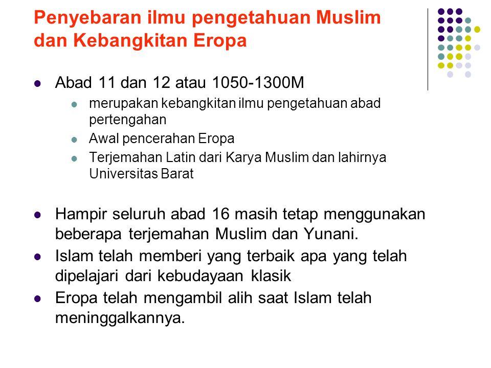 Penyebaran ilmu pengetahuan Muslim dan Kebangkitan Eropa