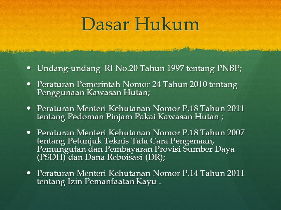 Dasar Hukum Undang-undang RI No.20 Tahun 1997 tentang PNBP;