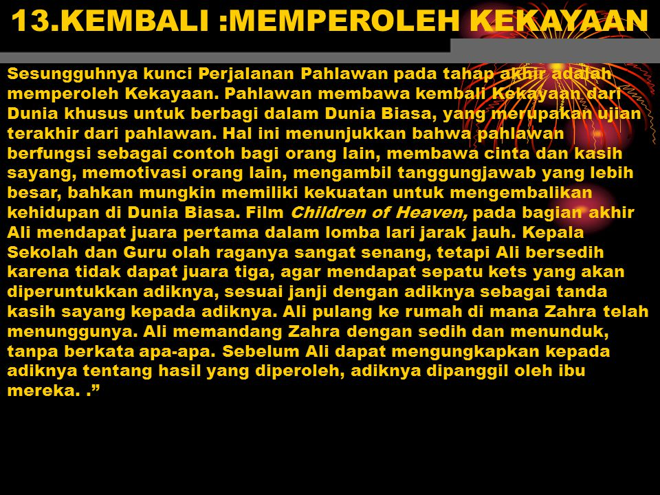 13.KEMBALI :MEMPEROLEH KEKAYAAN