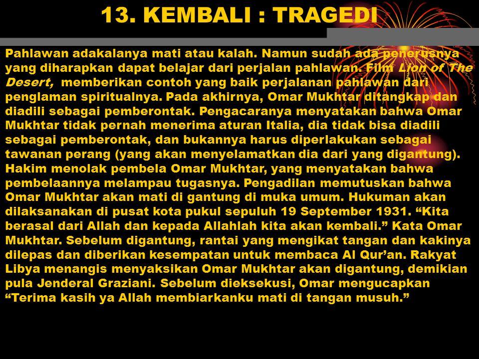13. KEMBALI : TRAGEDI