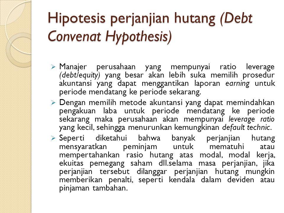 Hipotesis perjanjian hutang (Debt Convenat Hypothesis)