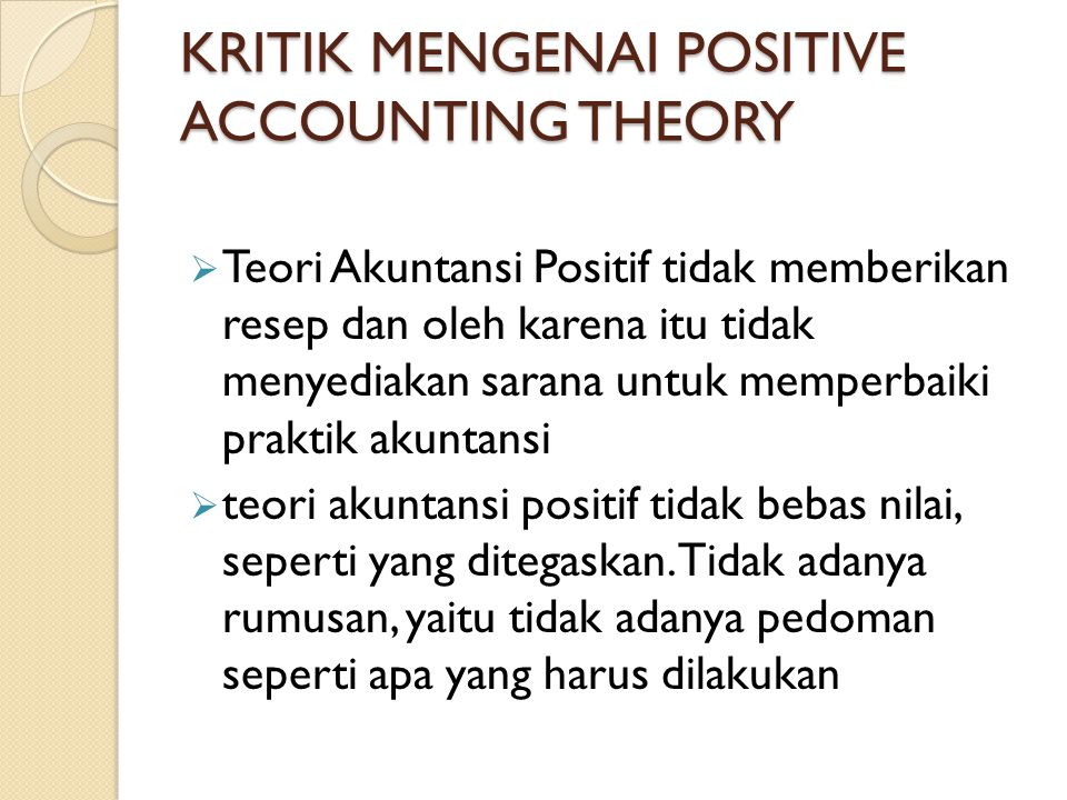 KRITIK MENGENAI POSITIVE ACCOUNTING THEORY