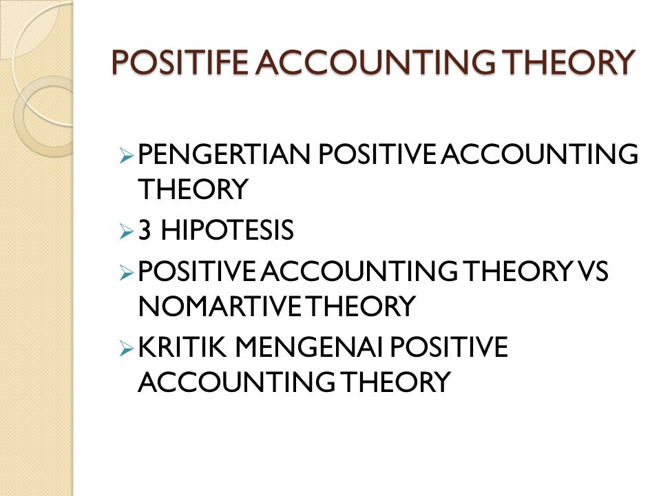POSITIFE ACCOUNTING THEORY
