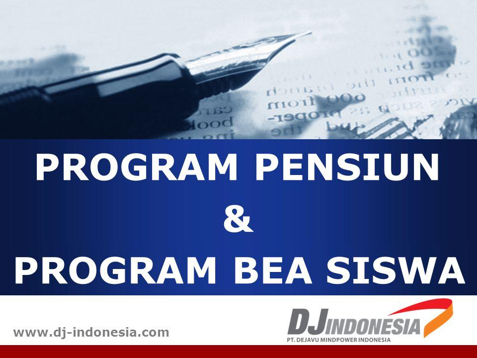 PROGRAM PENSIUN & PROGRAM BEA SISWA