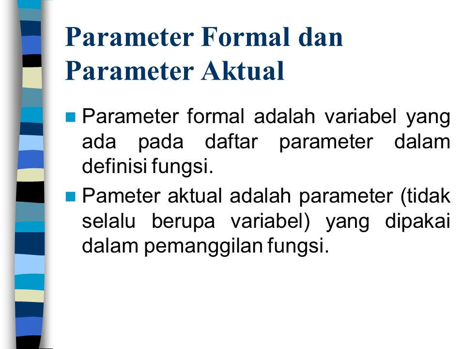 Parameter Formal dan Parameter Aktual