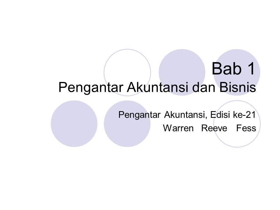 Bab 1 Pengantar Akuntansi dan Bisnis