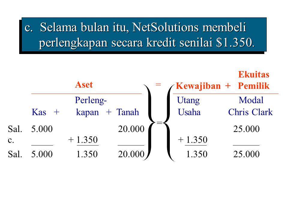 c. Selama bulan itu, NetSolutions membeli perlengkapan secara kredit senilai $1.350.