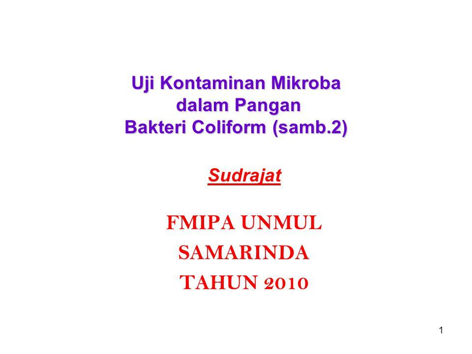 Uji Kontaminan Mikroba dalam Pangan Bakteri Coliform (samb.2)
