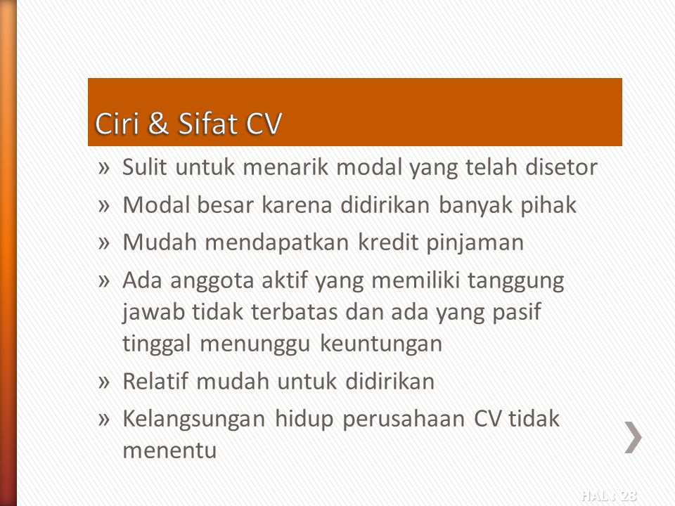 Ciri & Sifat CV Sulit untuk menarik modal yang telah disetor