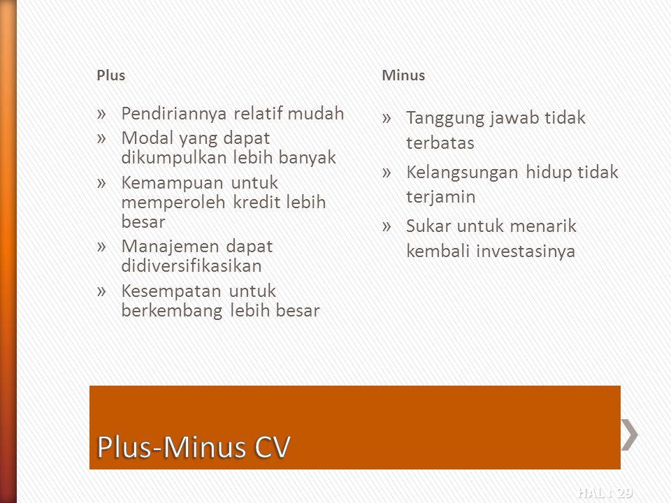 Plus-Minus CV Pendiriannya relatif mudah