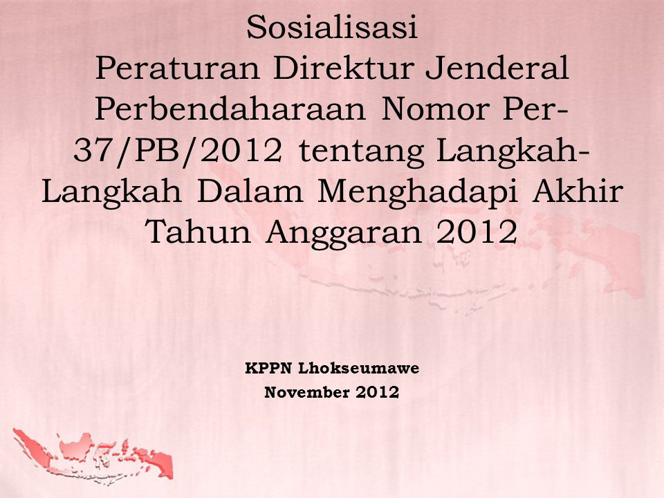 KPPN Lhokseumawe November 2012