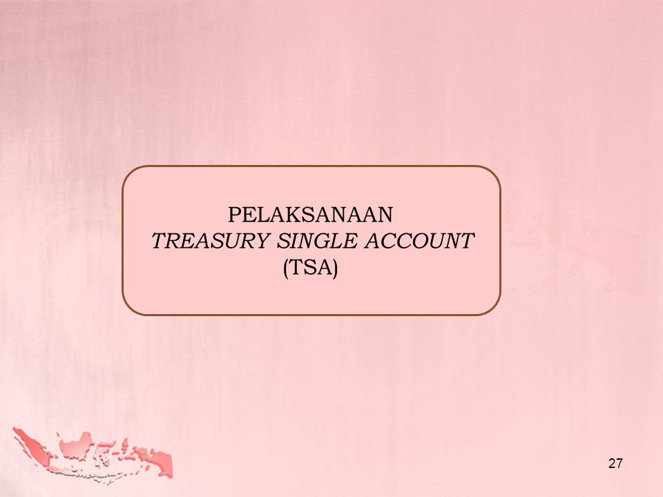 TREASURY SINGLE ACCOUNT (TSA)
