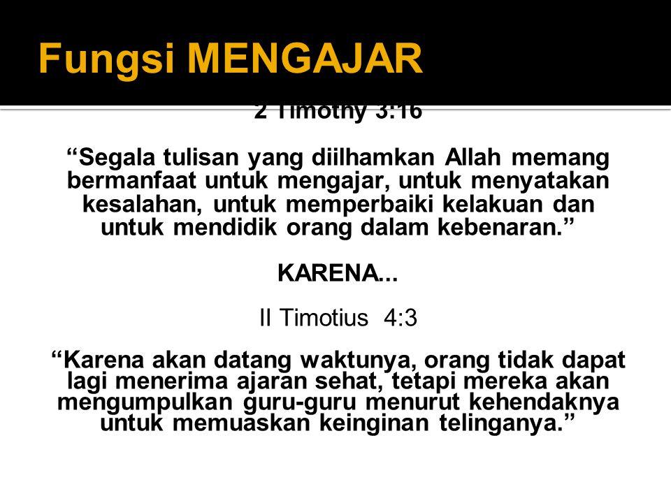 Fungsi MENGAJAR 2 Timothy 3:16