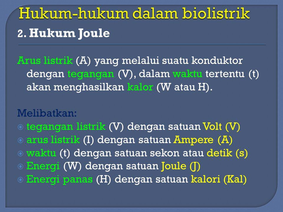 Hukum-hukum dalam biolistrik