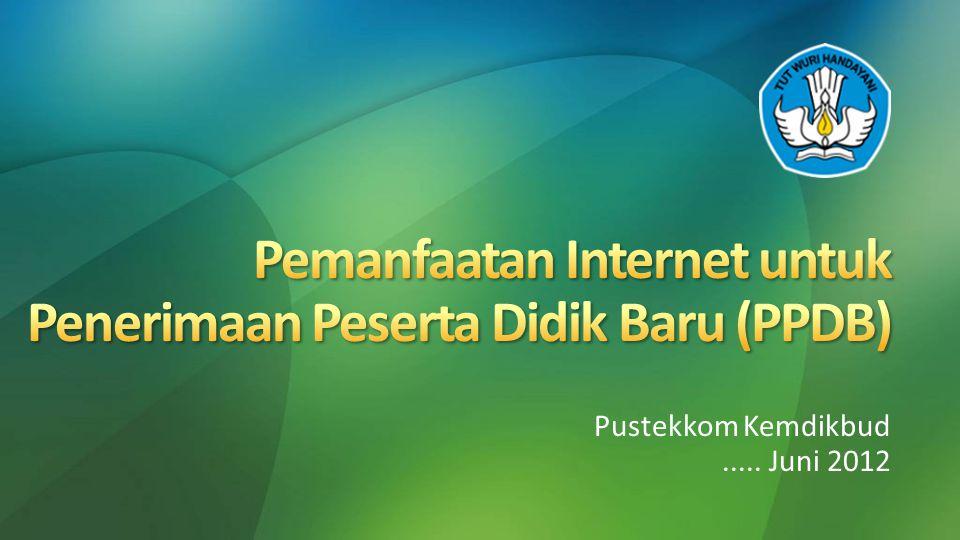 Pemanfaatan Internet untuk Penerimaan Peserta Didik Baru (PPDB)