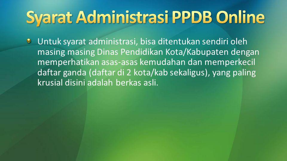Syarat Administrasi PPDB Online