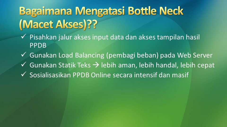 Bagaimana Mengatasi Bottle Neck (Macet Akses)