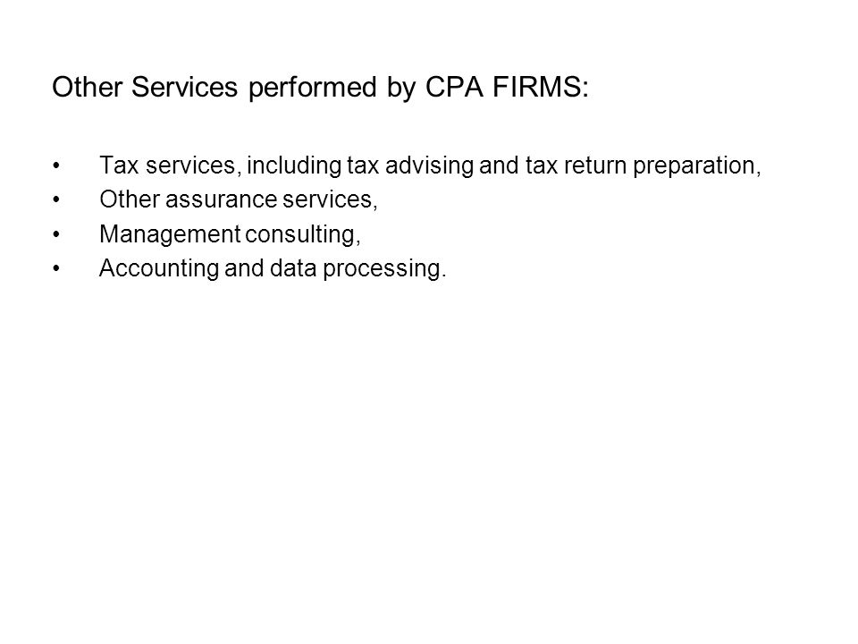 Other Services performed by CPA FIRMS: