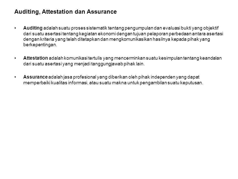 Auditing, Attestation dan Assurance