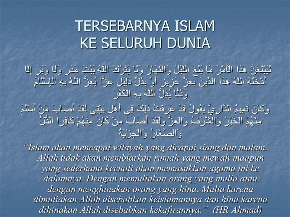 TERSEBARNYA ISLAM KE SELURUH DUNIA