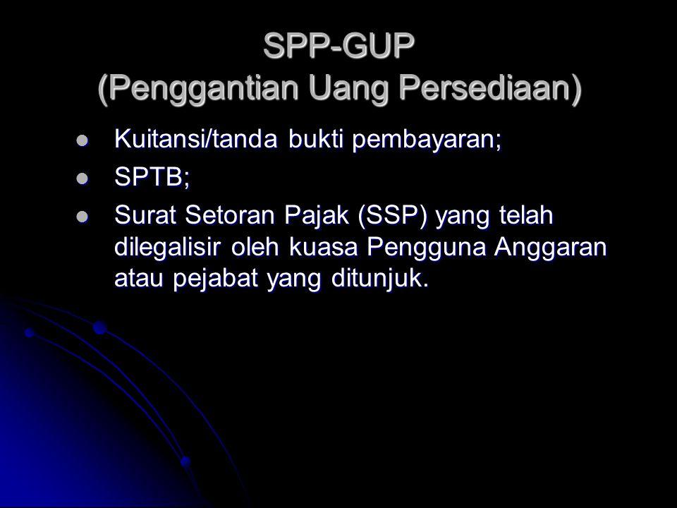 SPP-GUP (Penggantian Uang Persediaan)