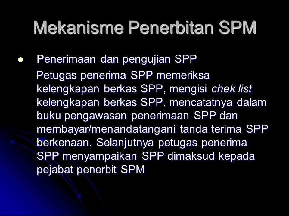 Mekanisme Penerbitan SPM