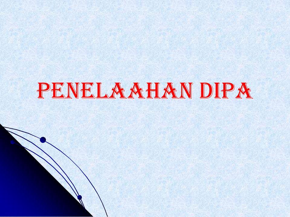 PENELAAHAN DIPA