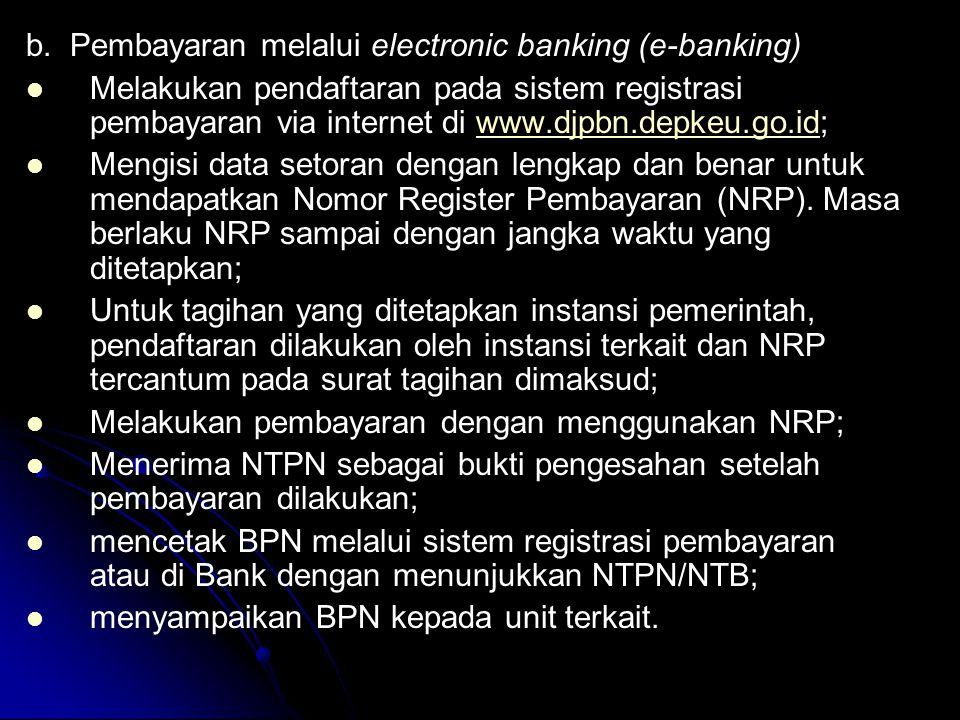 b. Pembayaran melalui electronic banking (e-banking)