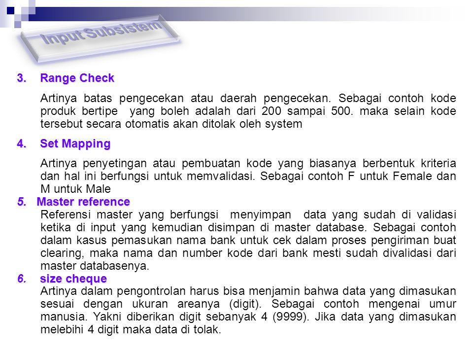 Input Subsistem 3. Range Check