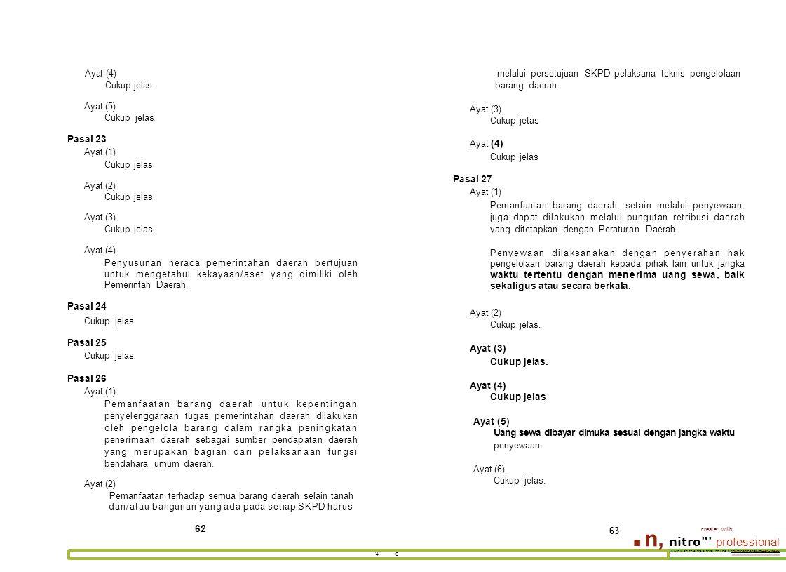 Ayat (4) melalui persetujuan SKPD pelaksana teknis pengelolaan