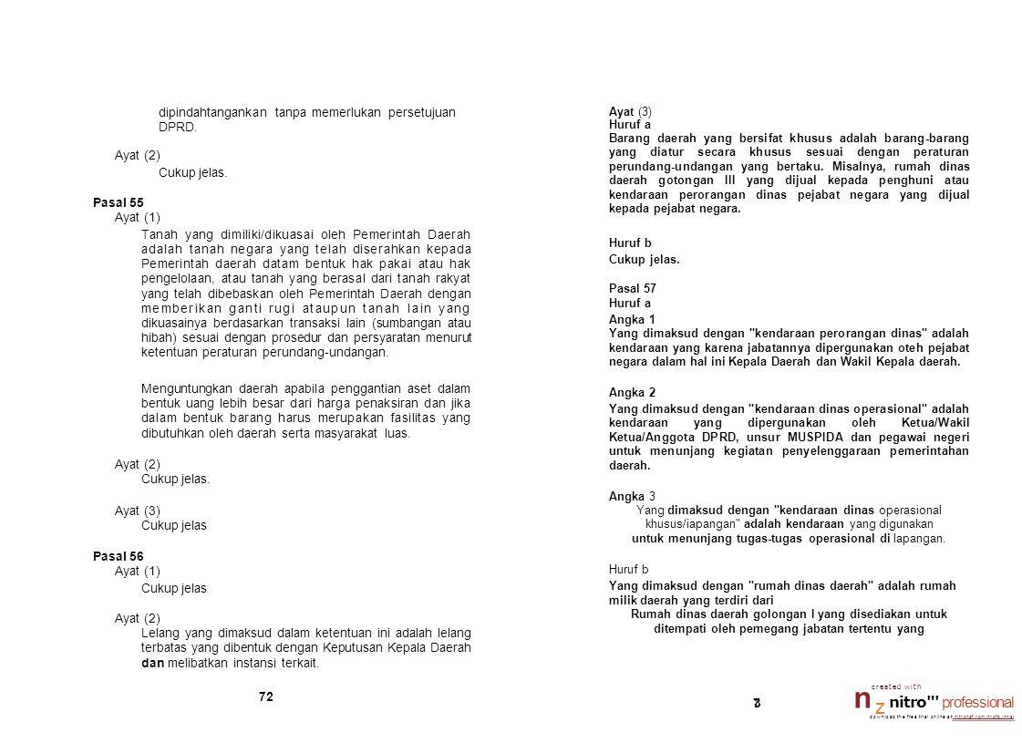 dipindahtangankan tanpa memerlukan persetujuan DPRD. Ayat (2)