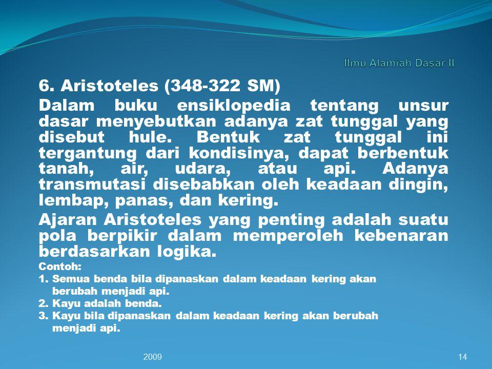 Ilmu Alamiah Dasar II 6. Aristoteles (348-322 SM)