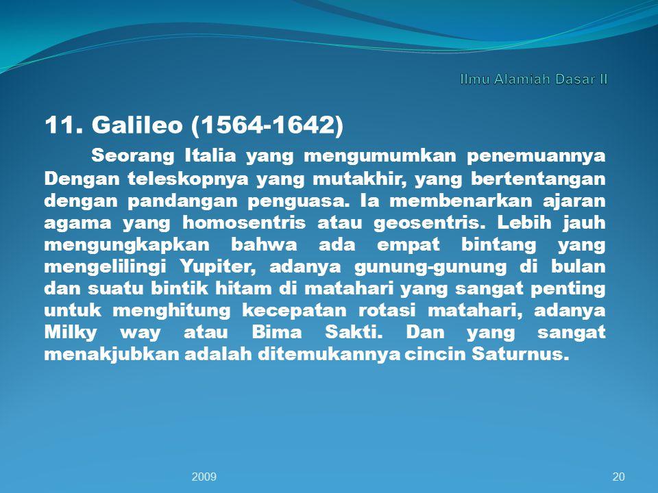 Ilmu Alamiah Dasar II 11. Galileo (1564-1642)