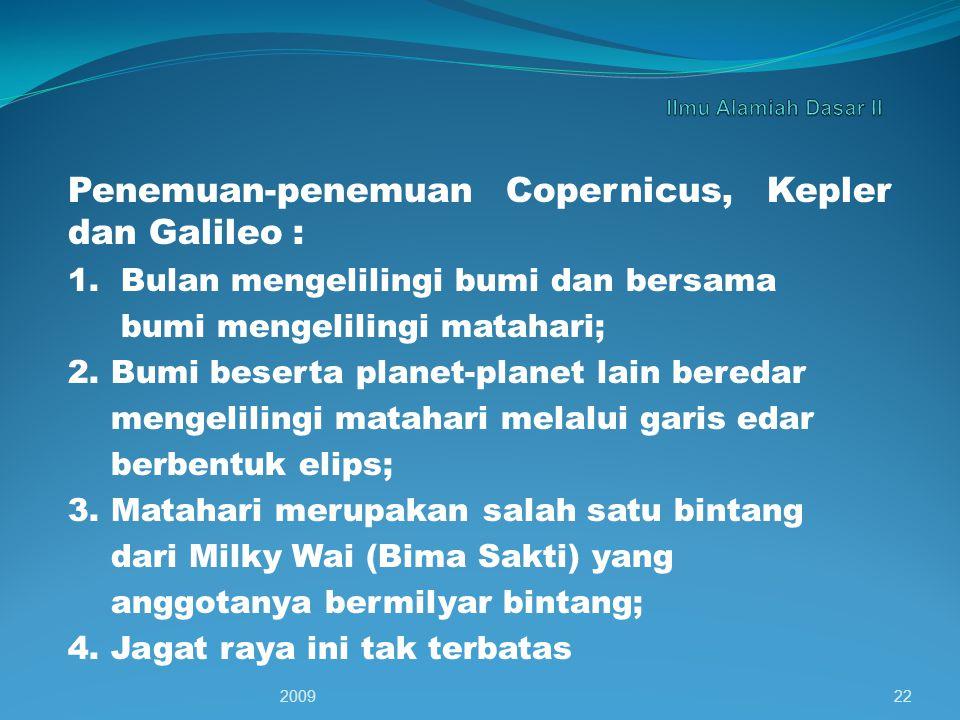 Penemuan-penemuan Copernicus, Kepler dan Galileo :