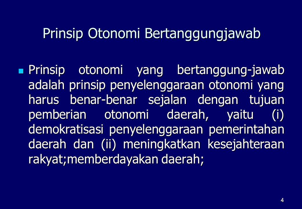 Prinsip Otonomi Bertanggungjawab