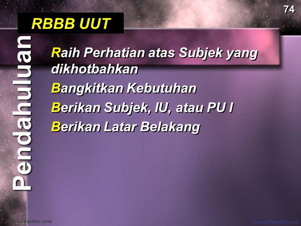 Pendahuluan RBBB UUT Raih Perhatian atas Subjek yang dikhotbahkan