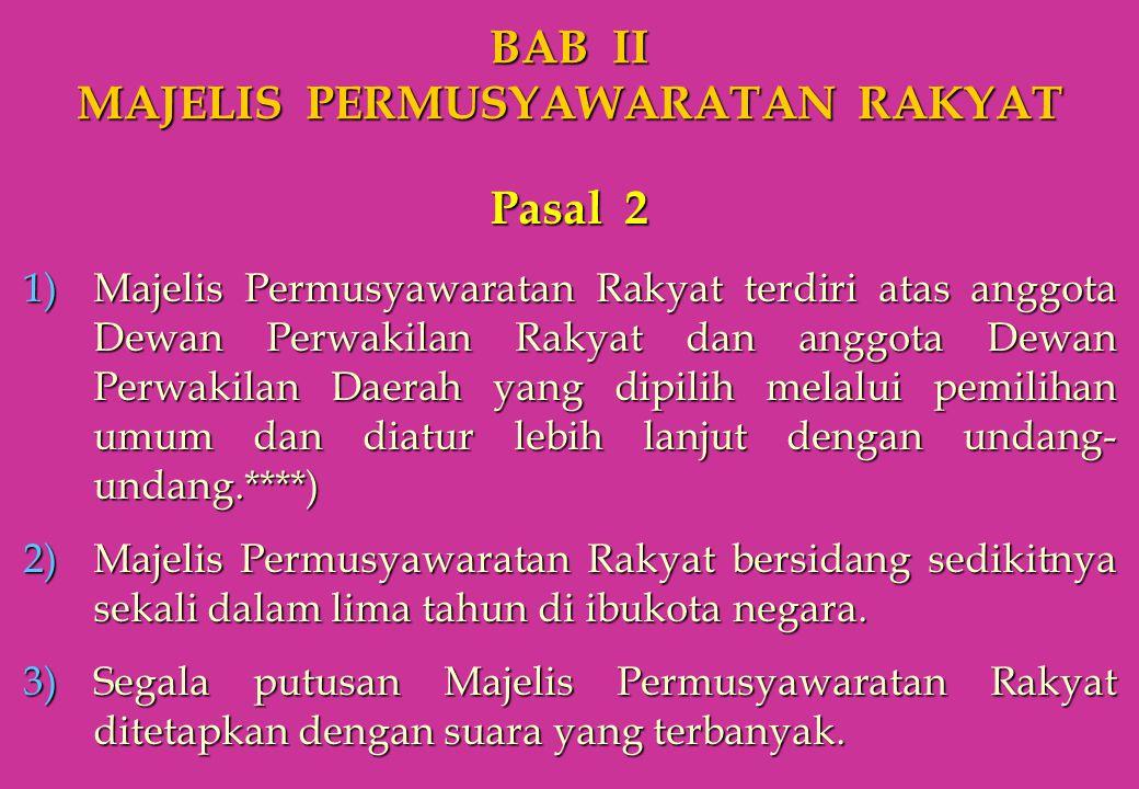 BAB II MAJELIS PERMUSYAWARATAN RAKYAT