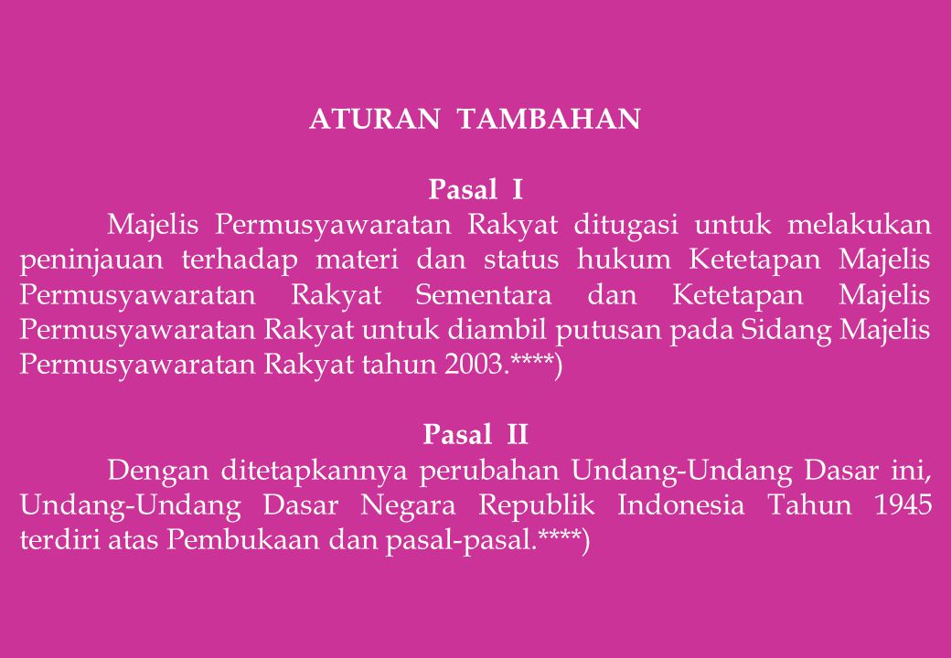 ATURAN TAMBAHAN Pasal I.