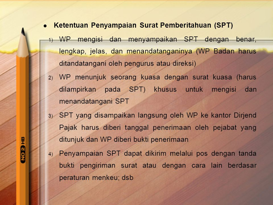 Ketentuan Penyampaian Surat Pemberitahuan (SPT)