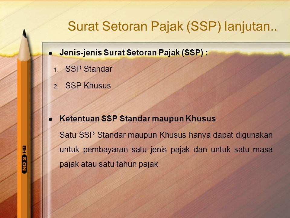 Surat Setoran Pajak (SSP) lanjutan..