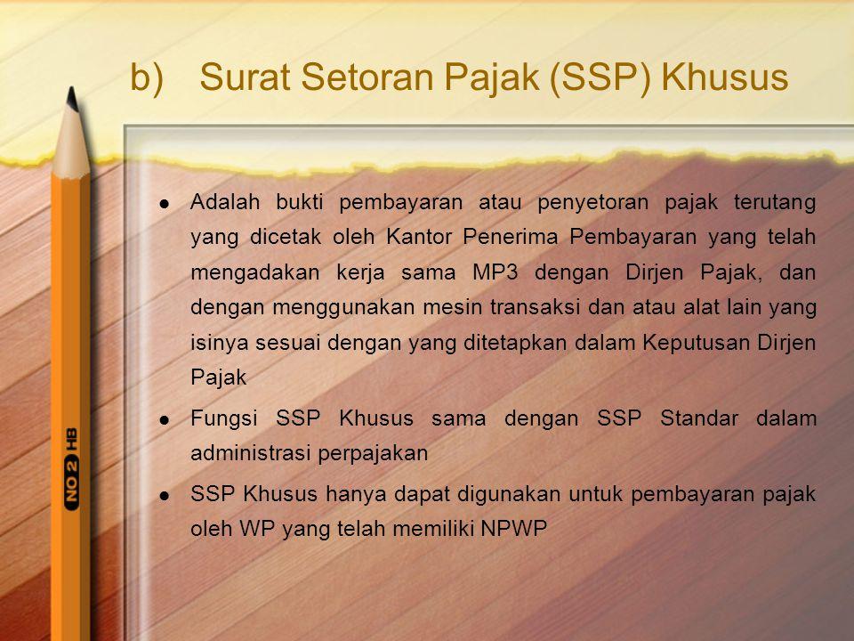Surat Setoran Pajak (SSP) Khusus
