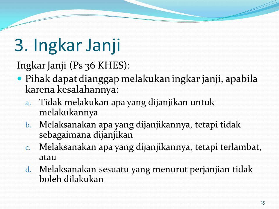 3. Ingkar Janji Ingkar Janji (Ps 36 KHES):