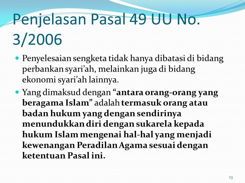 Penjelasan Pasal 49 UU No. 3/2006