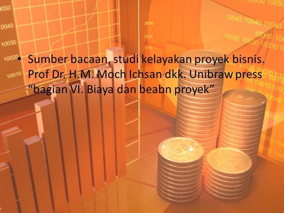 Sumber bacaan, studi kelayakan proyek bisnis. Prof Dr. H. M