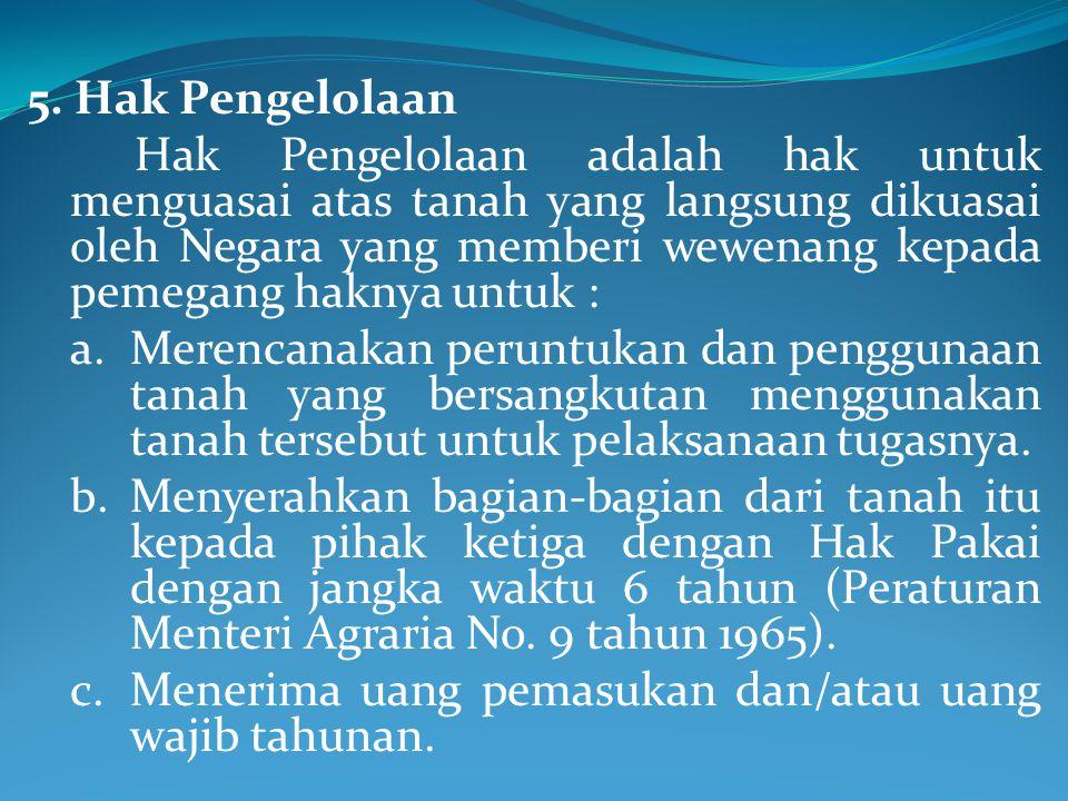 5. Hak Pengelolaan