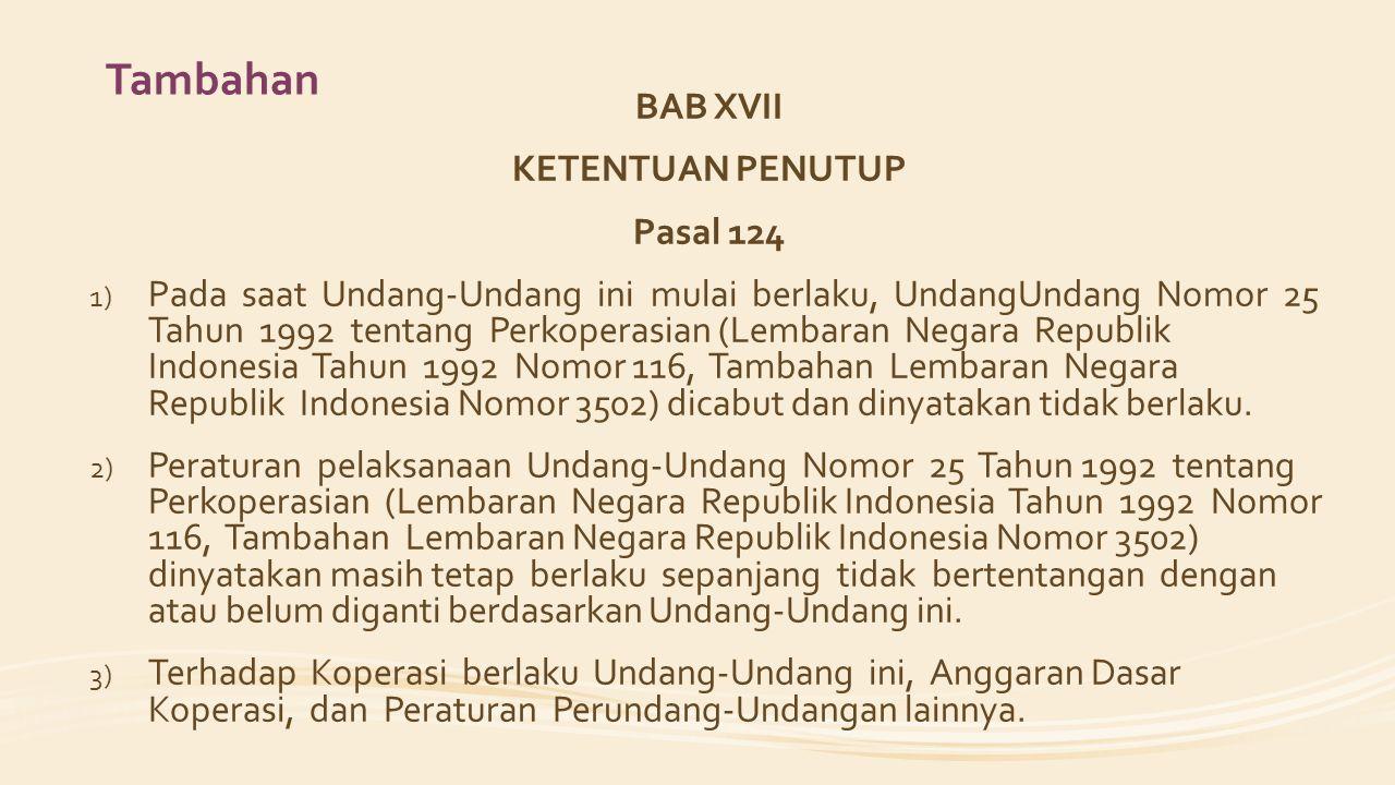 Tambahan BAB XVII KETENTUAN PENUTUP Pasal 124